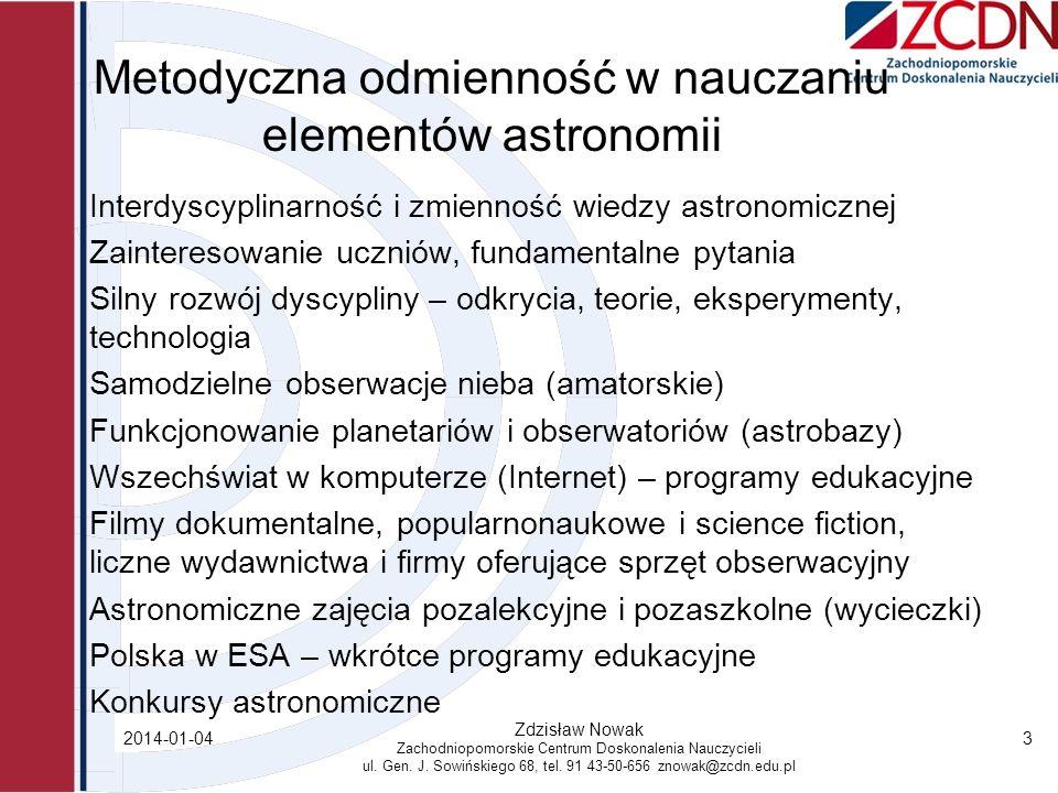 Metodyczna odmienność w nauczaniu elementów astronomii