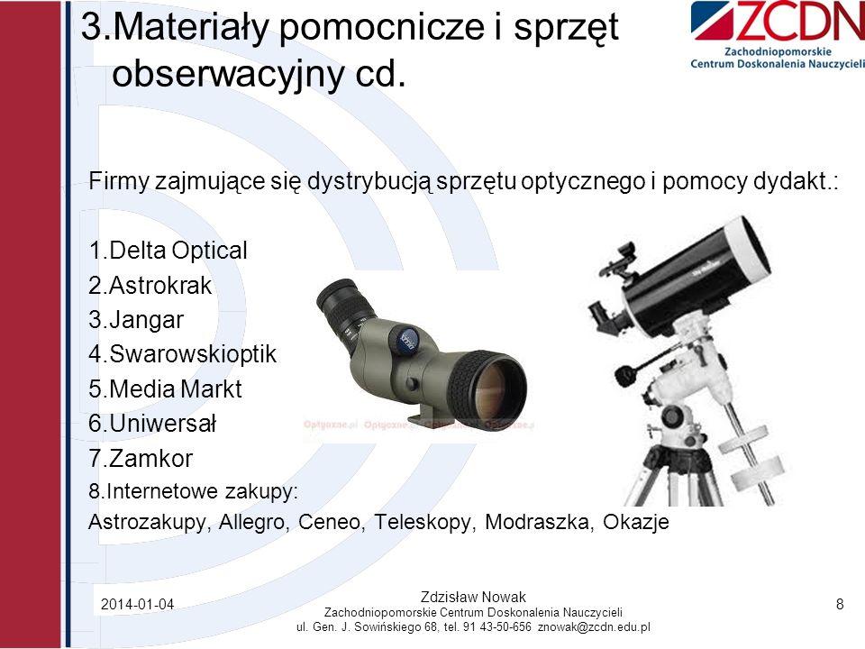 3.Materiały pomocnicze i sprzęt obserwacyjny cd.
