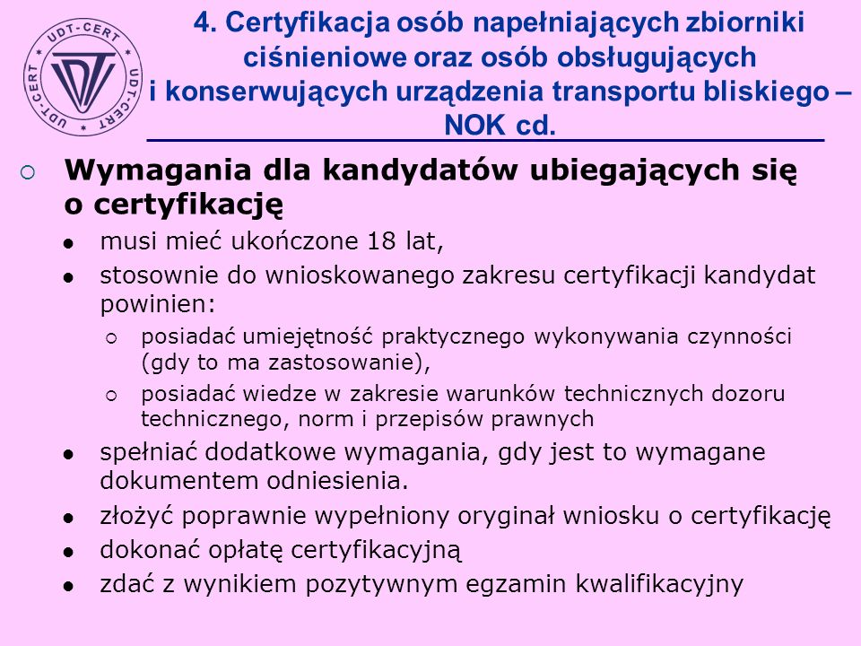 Wymagania dla kandydatów ubiegających się o certyfikację