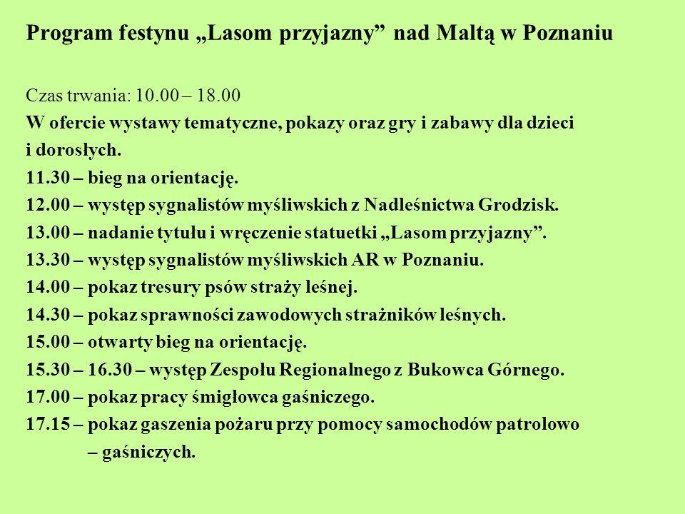 """Program festynu """"Lasom przyjazny nad Maltą w Poznaniu"""