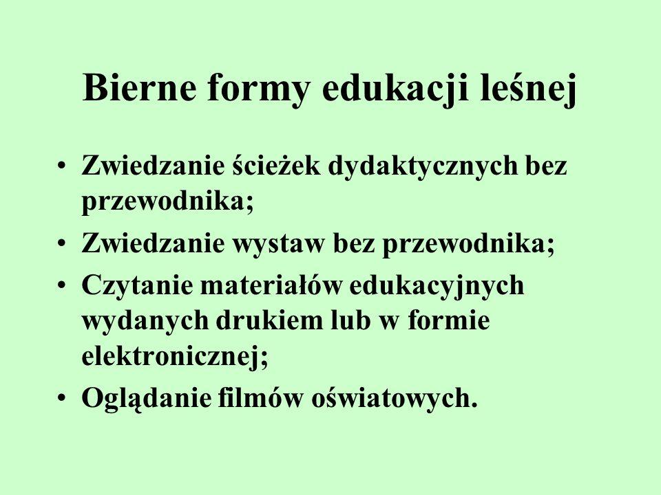 Bierne formy edukacji leśnej