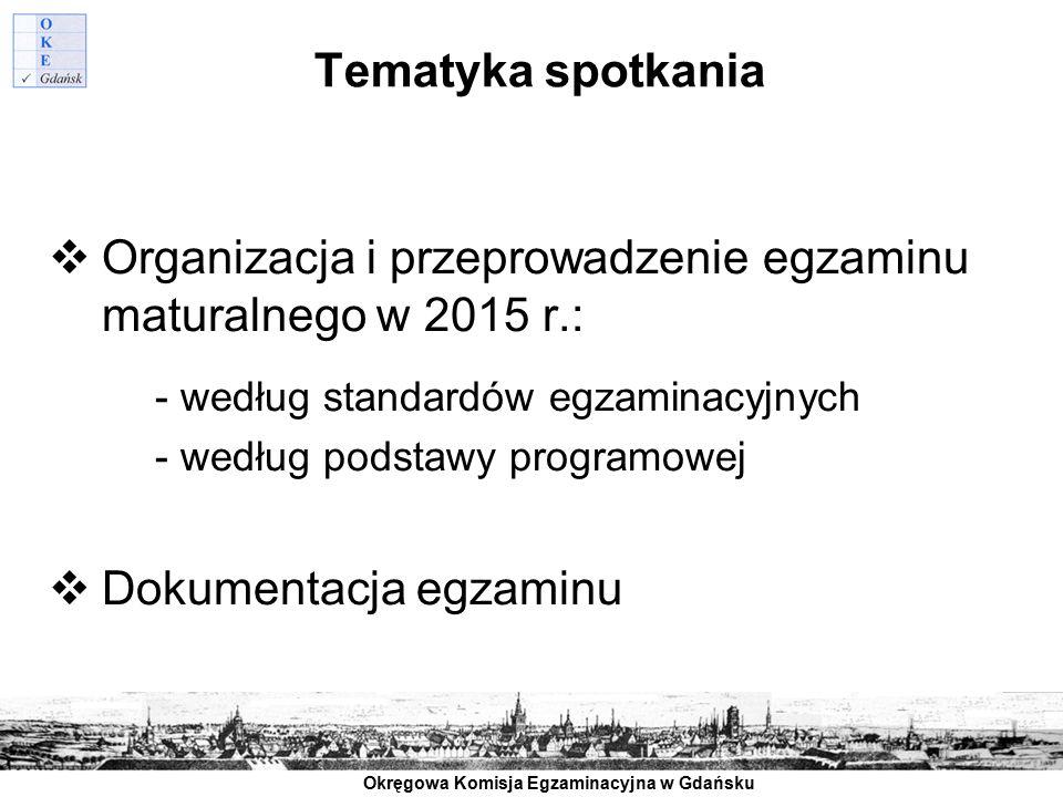 Organizacja i przeprowadzenie egzaminu maturalnego w 2015 r.: