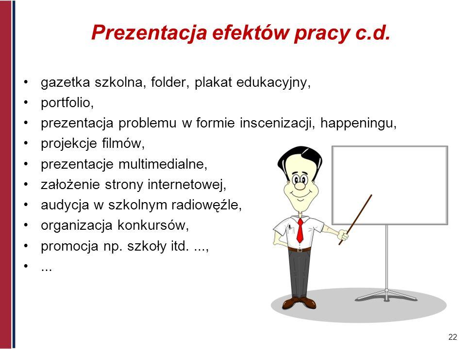 Prezentacja efektów pracy c.d.