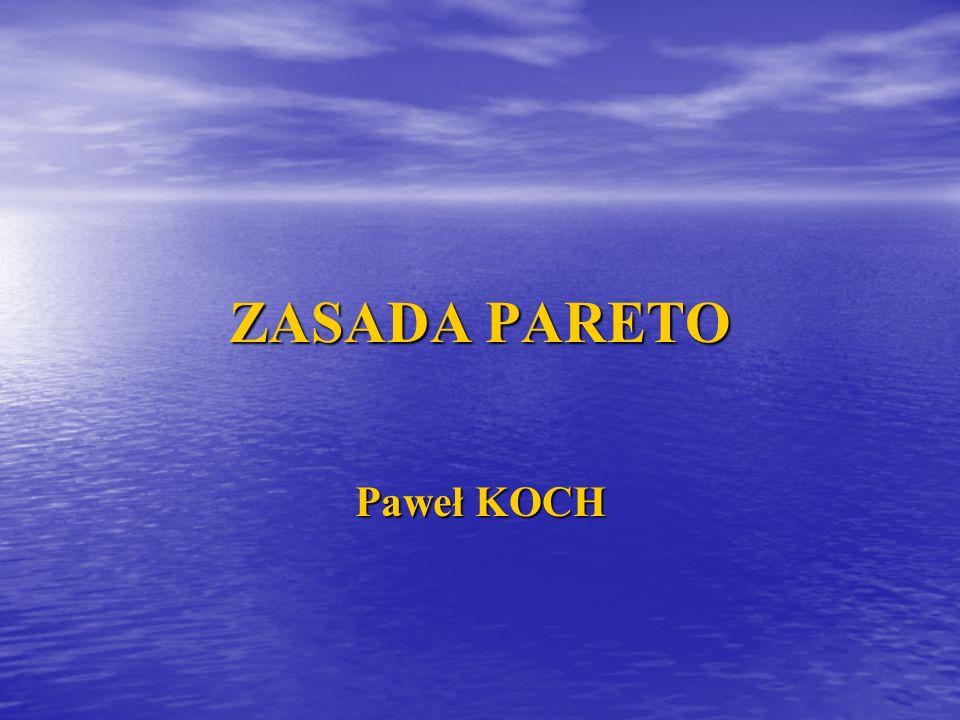 ZASADA PARETO Paweł KOCH