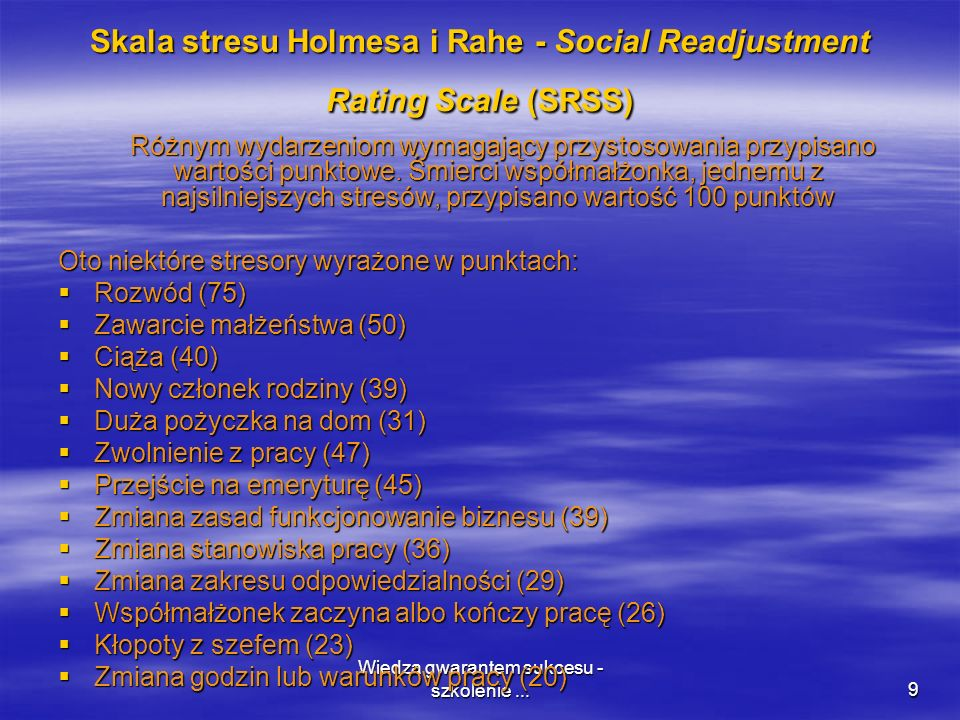 Skala stresu Holmesa i Rahe - Social Readjustment Rating Scale (SRSS)