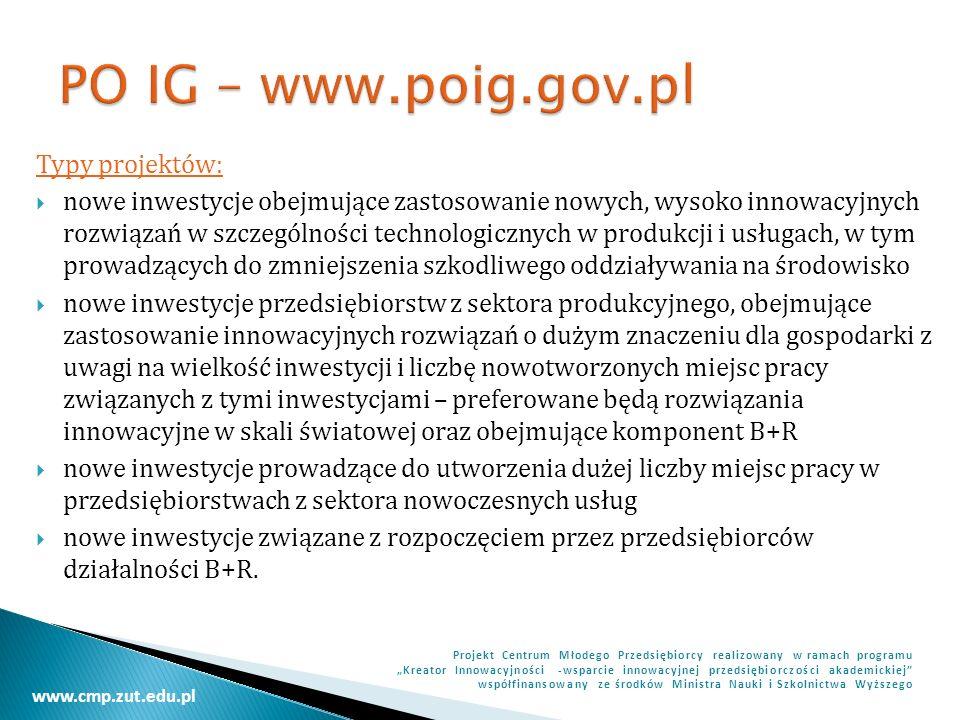 PO IG – www.poig.gov.pl Typy projektów: