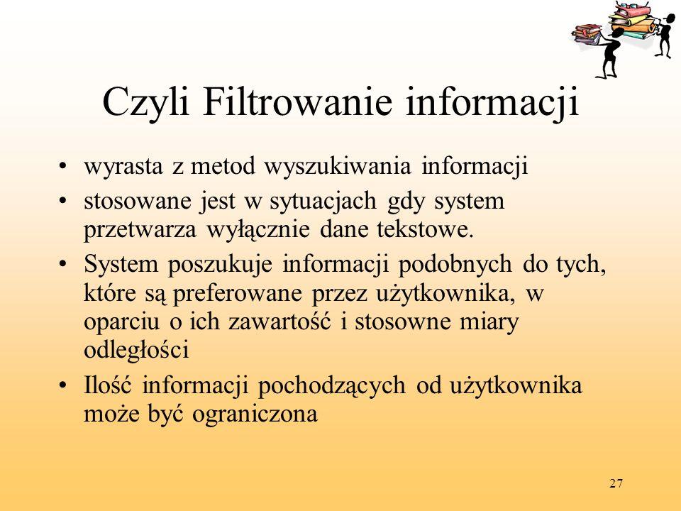 Czyli Filtrowanie informacji