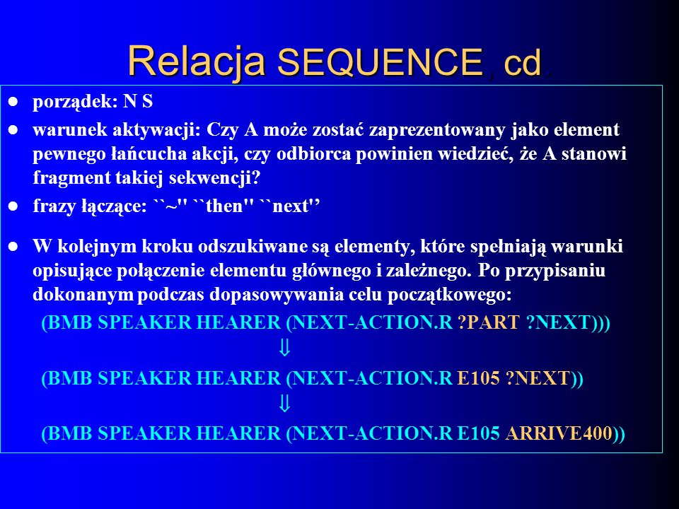 Relacja SEQUENCE, cd. porządek: N S