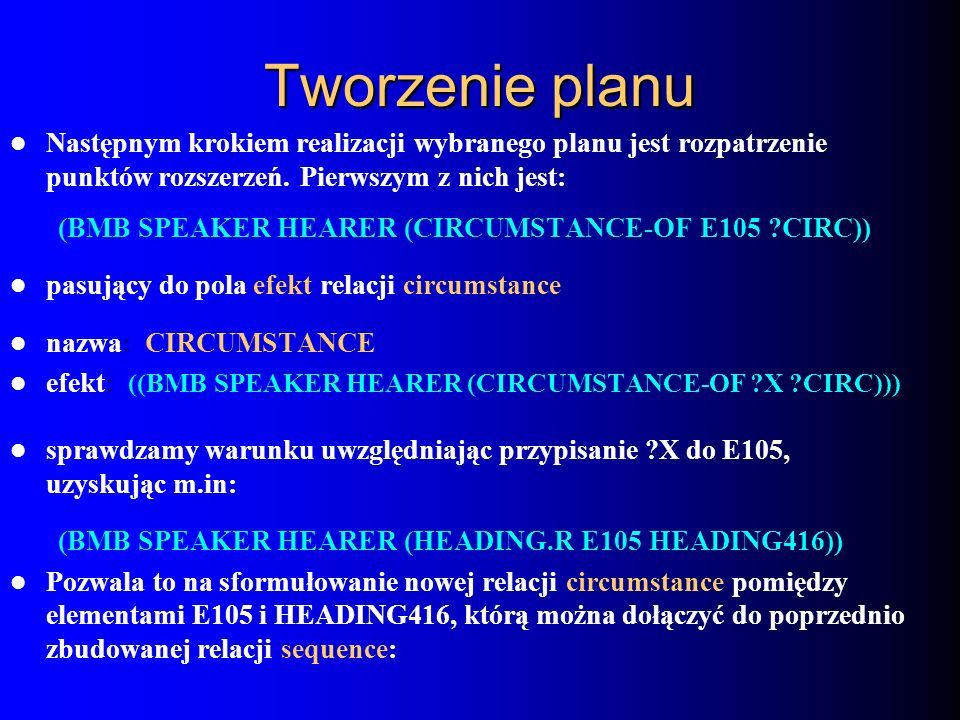 Tworzenie planuNastępnym krokiem realizacji wybranego planu jest rozpatrzenie punktów rozszerzeń. Pierwszym z nich jest: