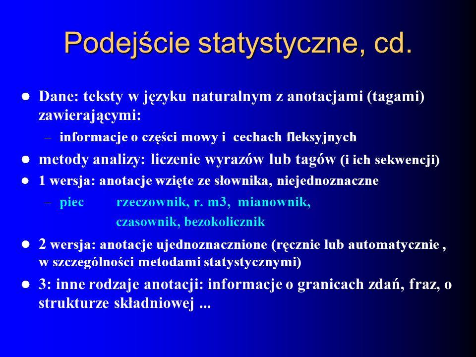 Podejście statystyczne, cd.