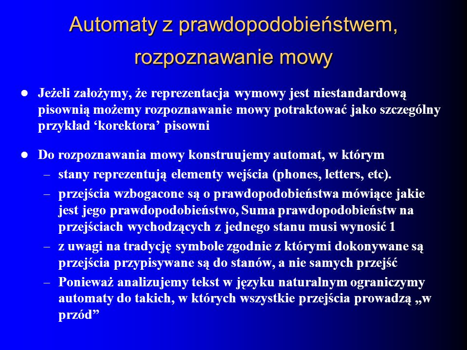 Automaty z prawdopodobieństwem, rozpoznawanie mowy