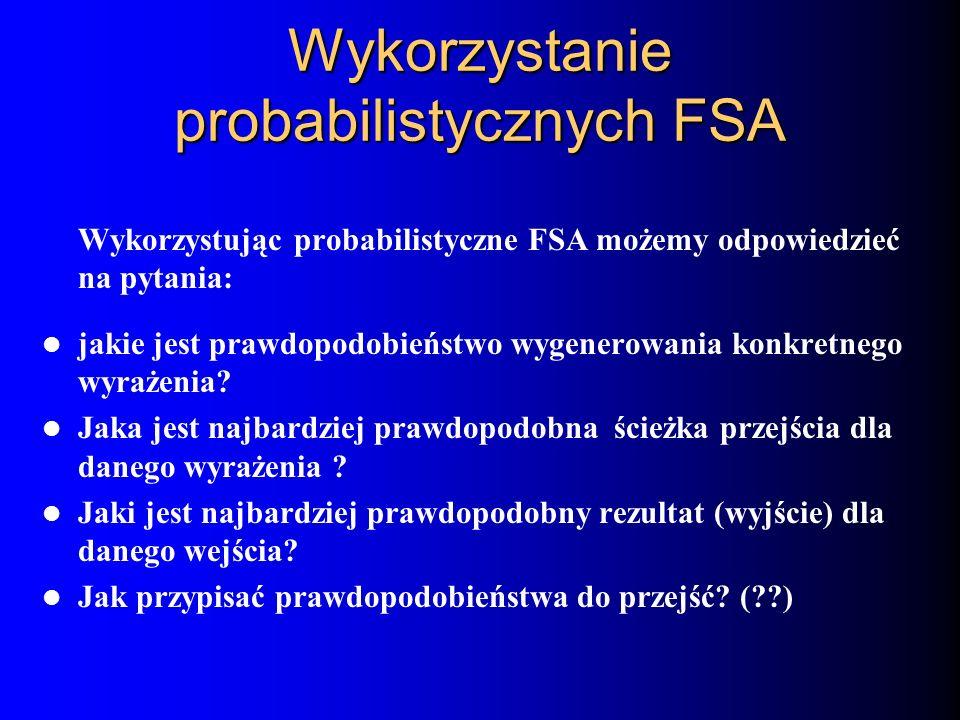 Wykorzystanie probabilistycznych FSA