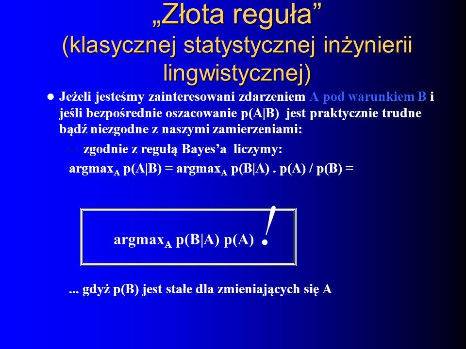 """""""Złota reguła (klasycznej statystycznej inżynierii lingwistycznej)"""