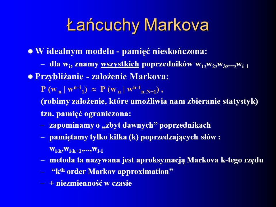 Łańcuchy Markova W idealnym modelu - pamięć nieskończona: