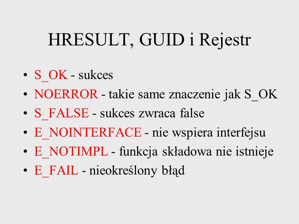 HRESULT, GUID i Rejestr S_OK - sukces