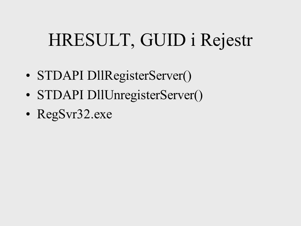 HRESULT, GUID i Rejestr STDAPI DllRegisterServer()