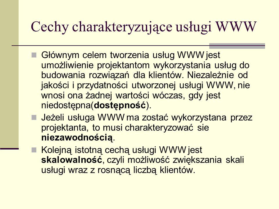 Cechy charakteryzujące usługi WWW