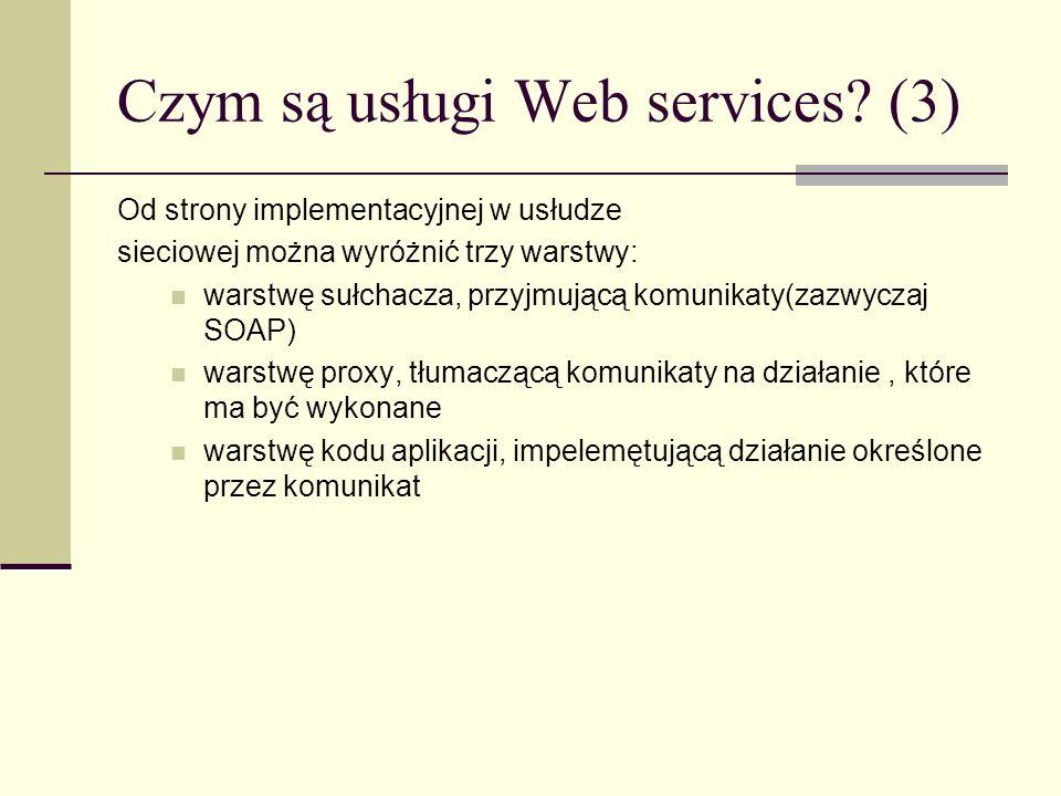 Czym są usługi Web services (3)