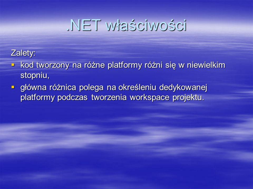 .NET właściwości Zalety:
