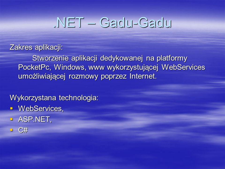 .NET – Gadu-Gadu Zakres aplikacji: