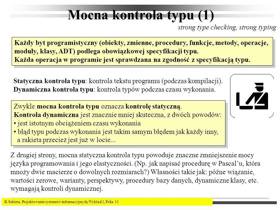 Mocna kontrola typu (1) strong type checking, strong typing