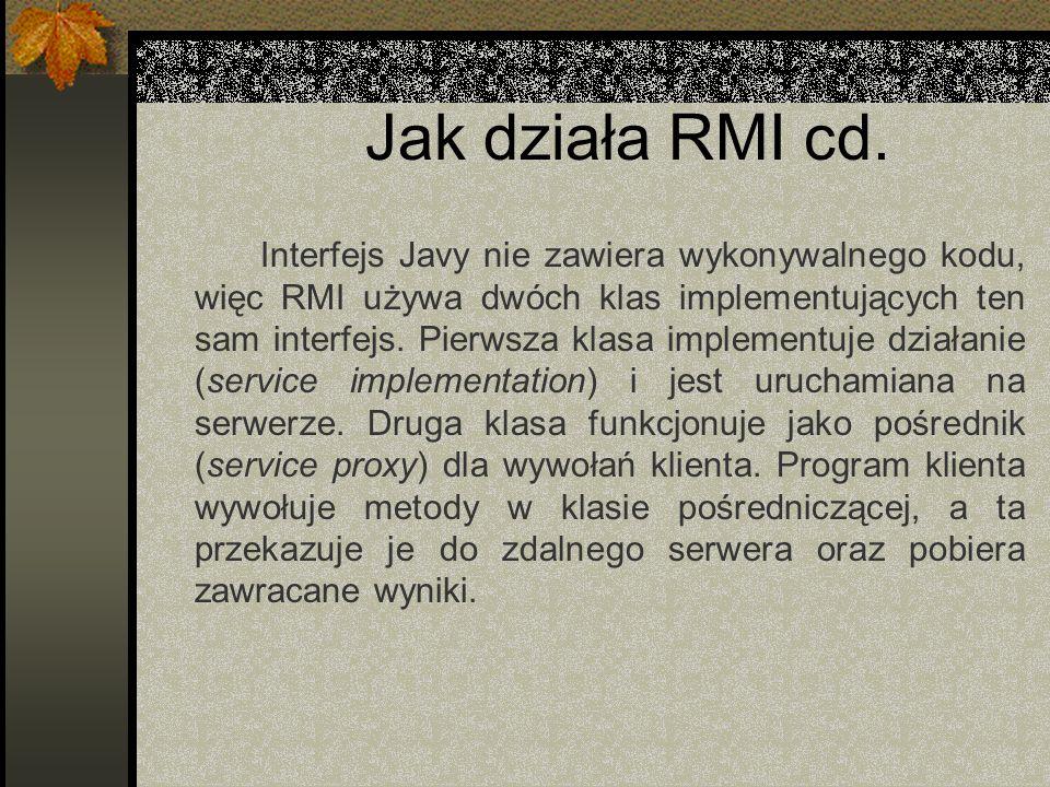 Jak działa RMI cd.