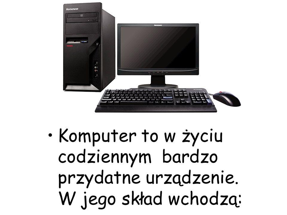 Komputer to w życiu codziennym bardzo przydatne urządzenie