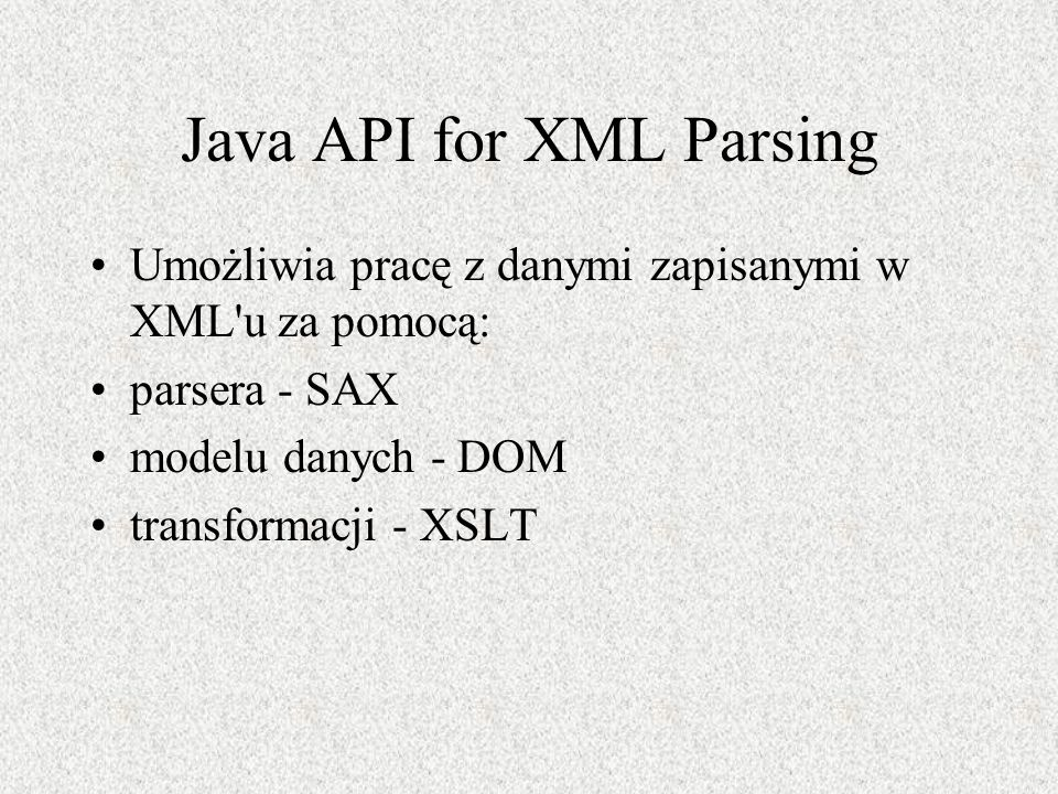 Java API for XML Parsing
