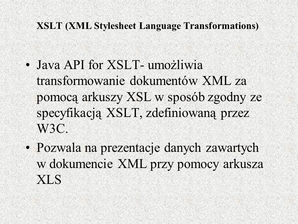 XSLT (XML Stylesheet Language Transformations)