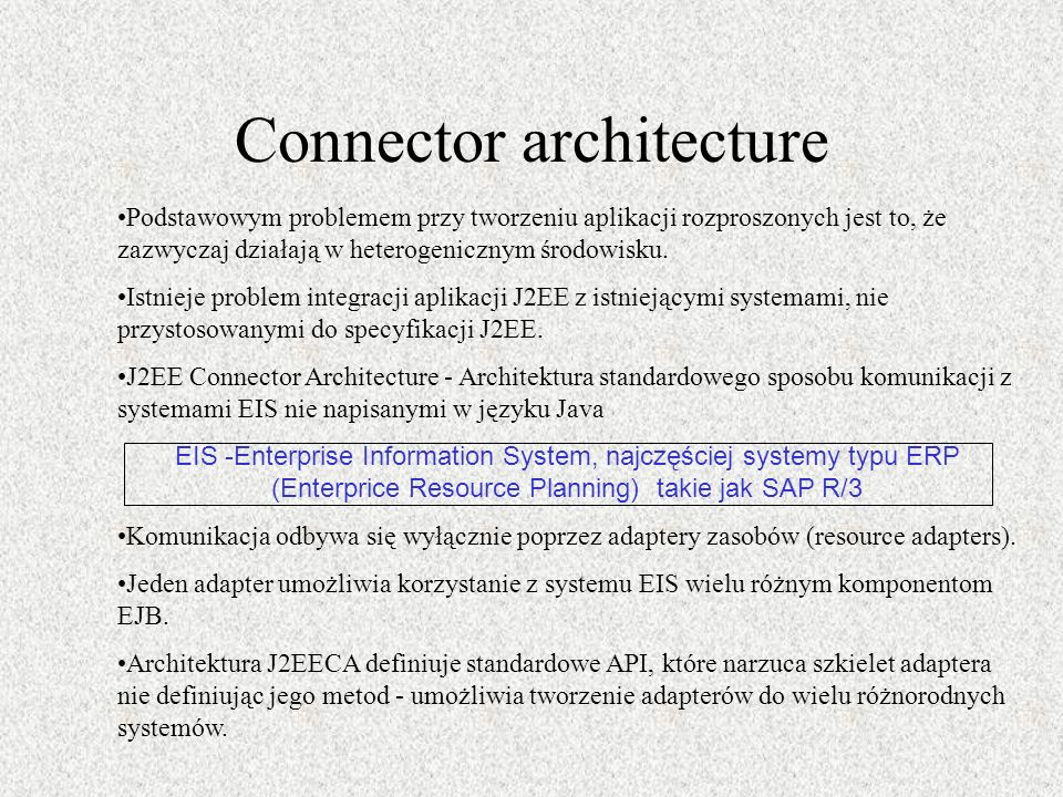 Connector architecture