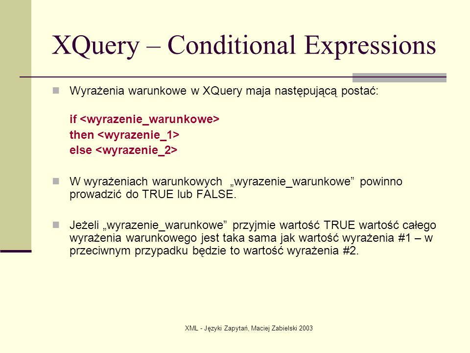 XQuery – Conditional Expressions
