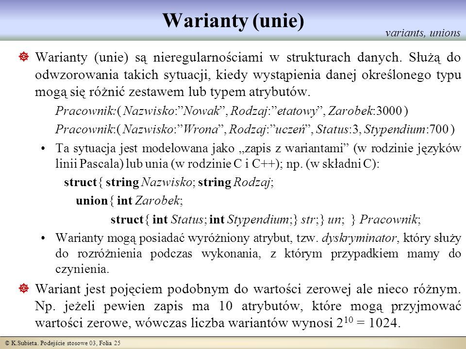 Warianty (unie) variants, unions.