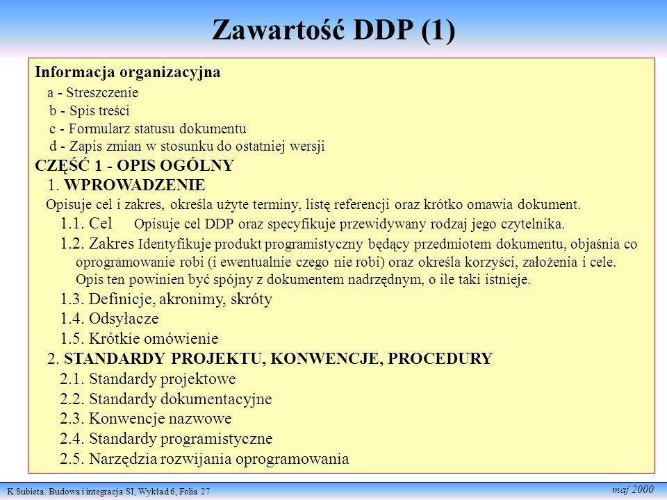 Zawartość DDP (1) Informacja organizacyjna a - Streszczenie