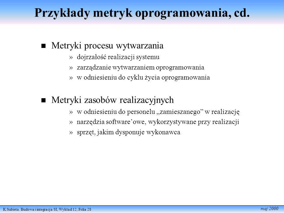 Przykłady metryk oprogramowania, cd.