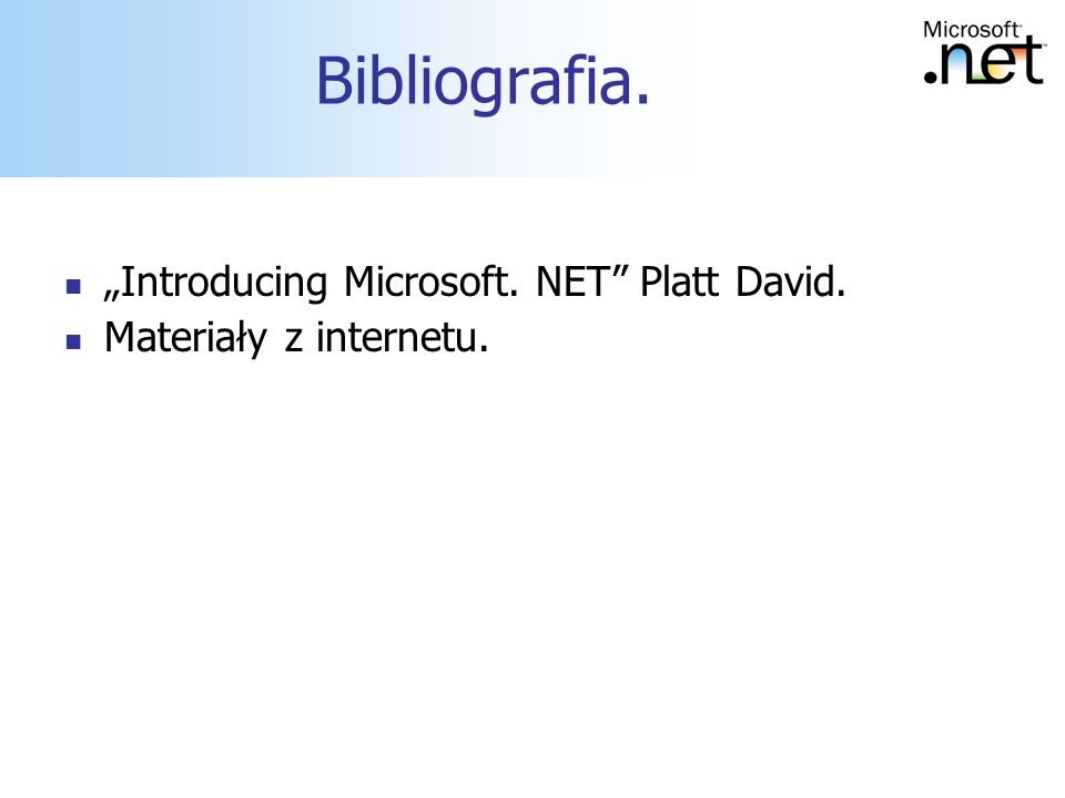 "Bibliografia. ""Introducing Microsoft. NET Platt David."