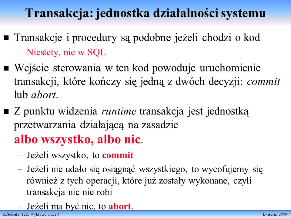 Transakcja: jednostka działalności systemu
