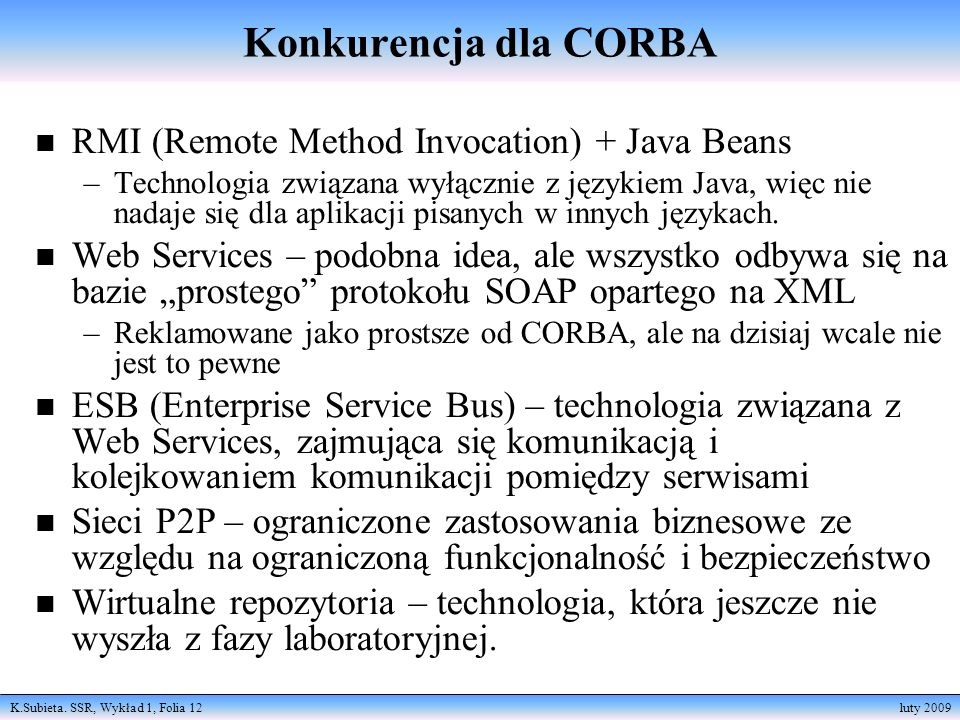 Konkurencja dla CORBA RMI (Remote Method Invocation) + Java Beans