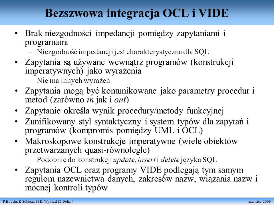 Bezszwowa integracja OCL i VIDE