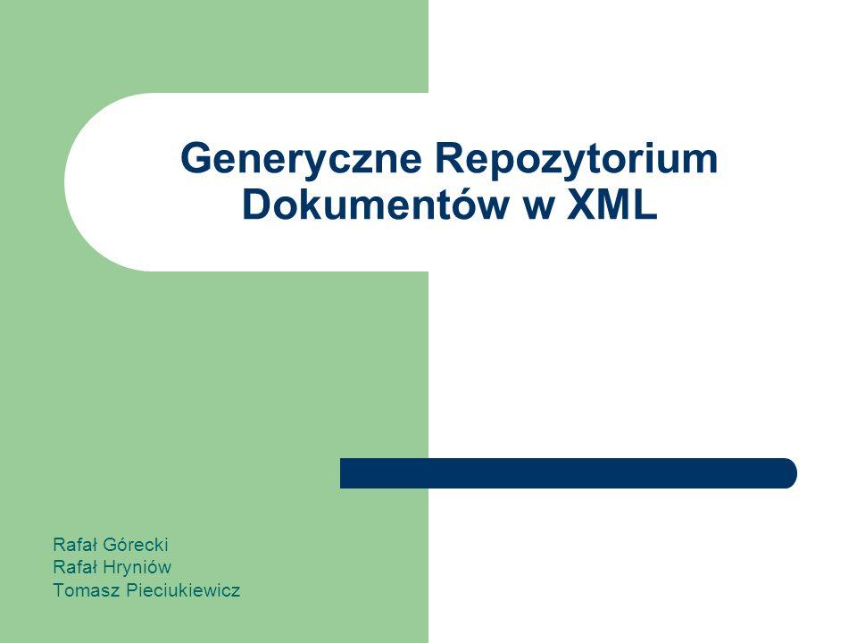 Generyczne Repozytorium Dokumentów w XML