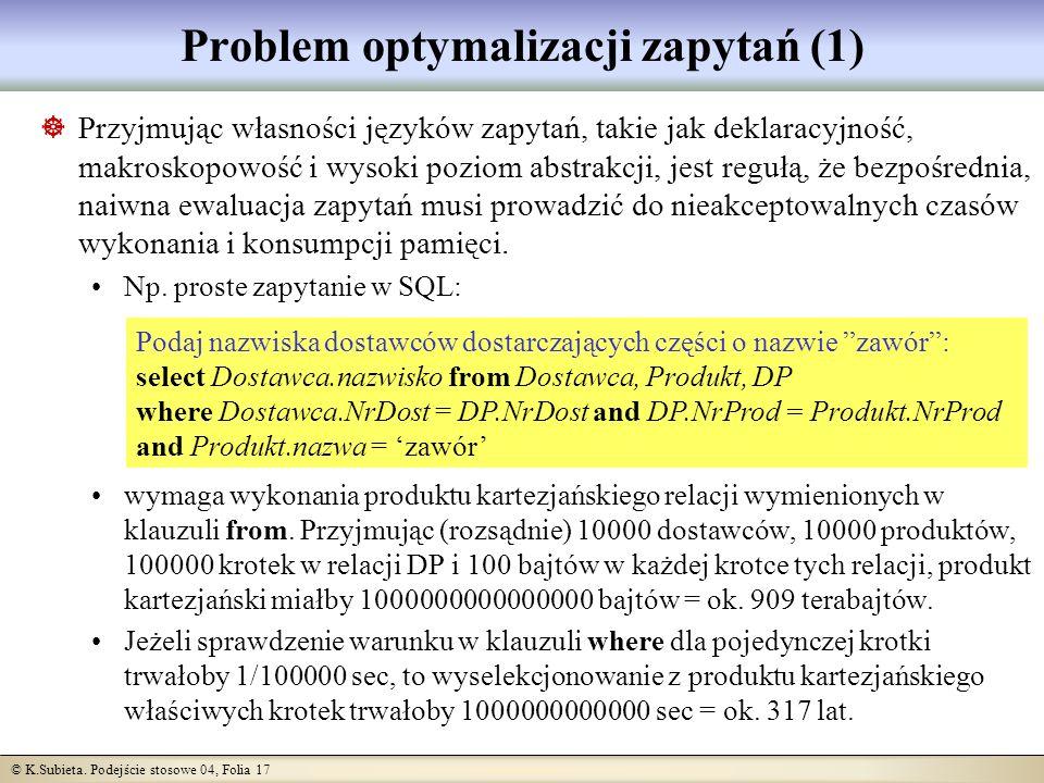 Problem optymalizacji zapytań (1)
