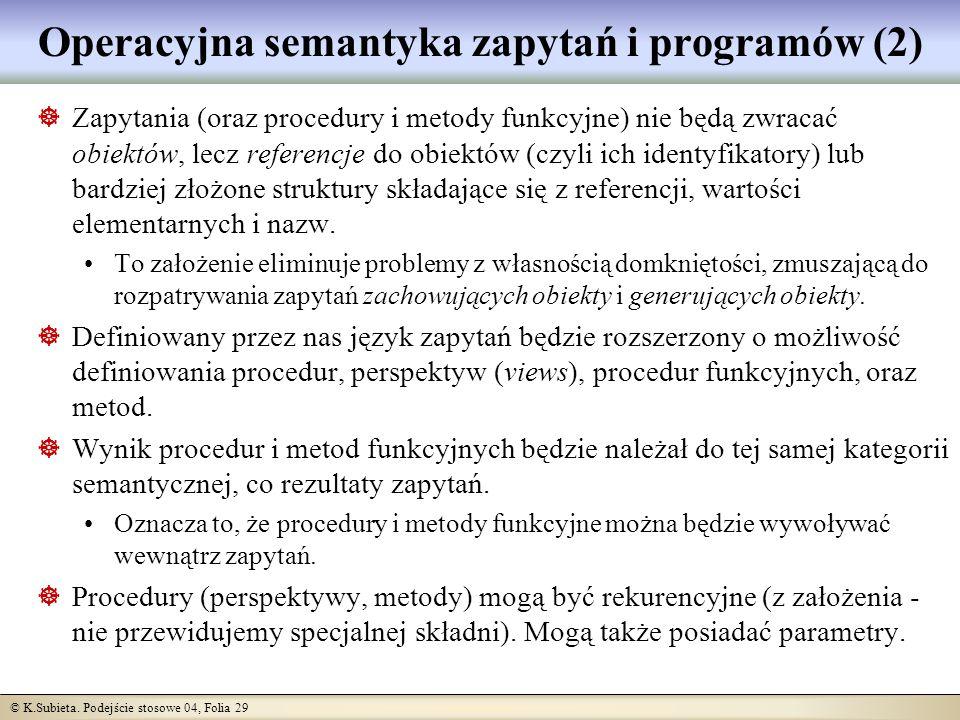 Operacyjna semantyka zapytań i programów (2)