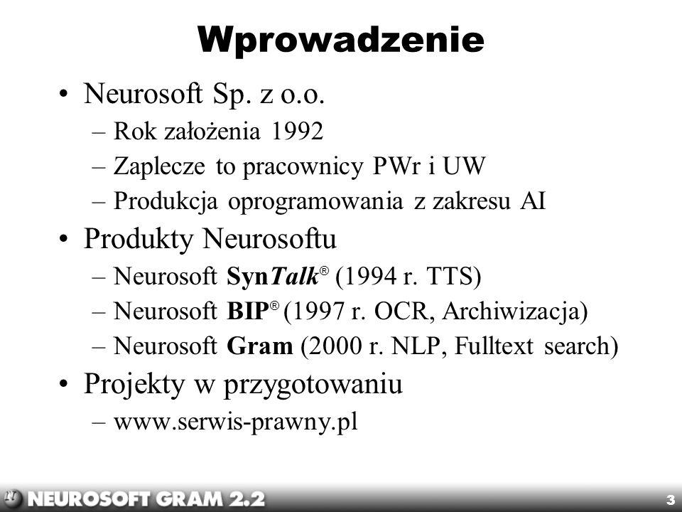 Wprowadzenie Neurosoft Sp. z o.o. Produkty Neurosoftu