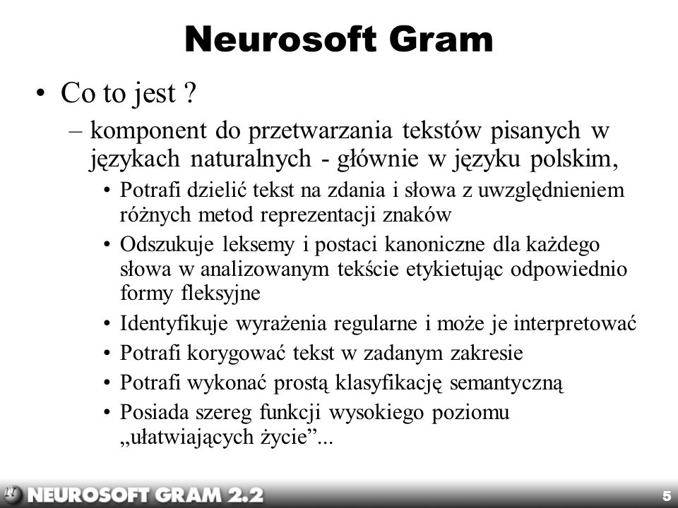 Neurosoft Gram Co to jest