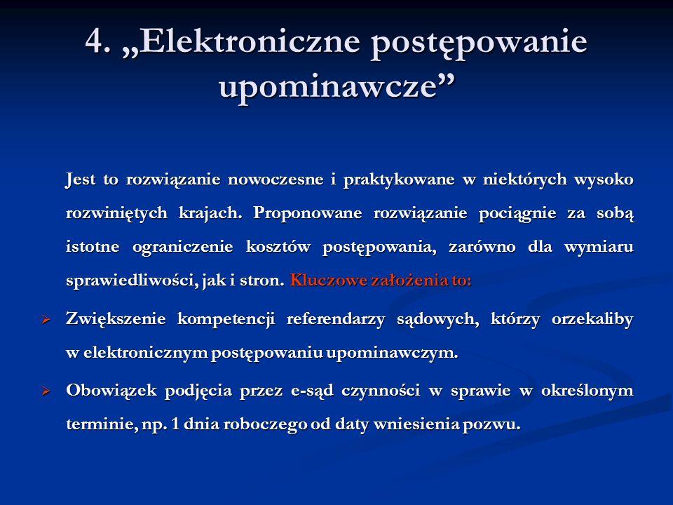 """4. """"Elektroniczne postępowanie upominawcze"""