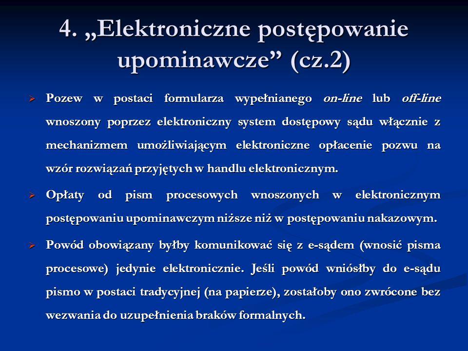 """4. """"Elektroniczne postępowanie upominawcze (cz.2)"""