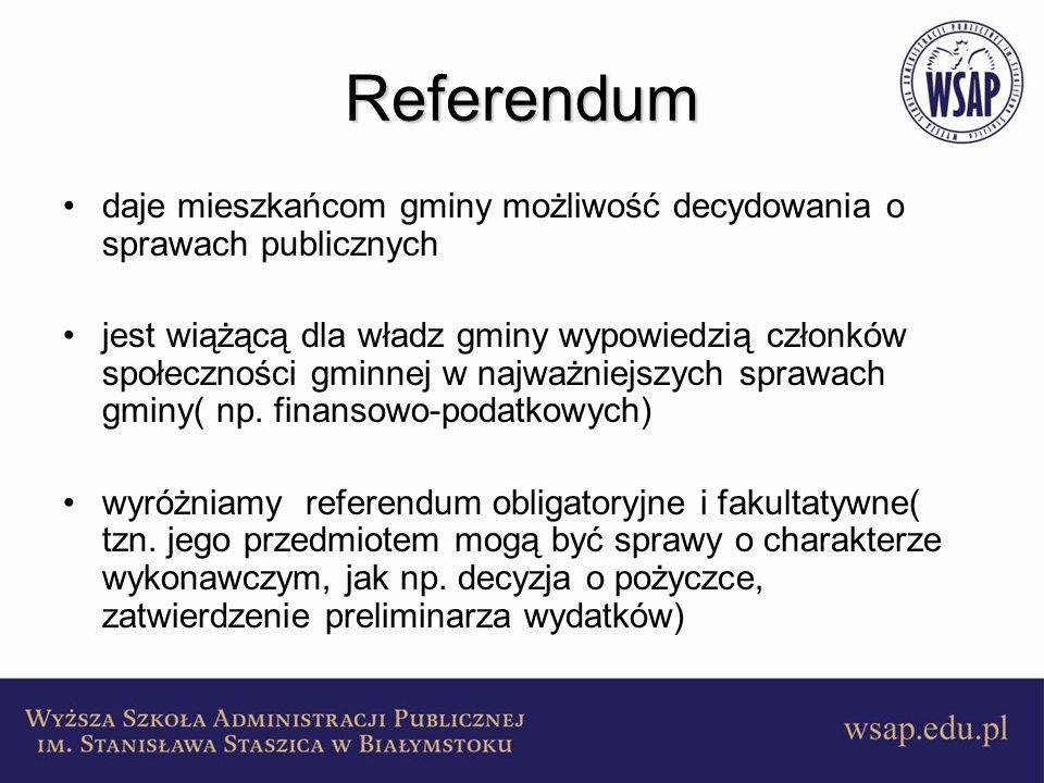 Referendum daje mieszkańcom gminy możliwość decydowania o sprawach publicznych.