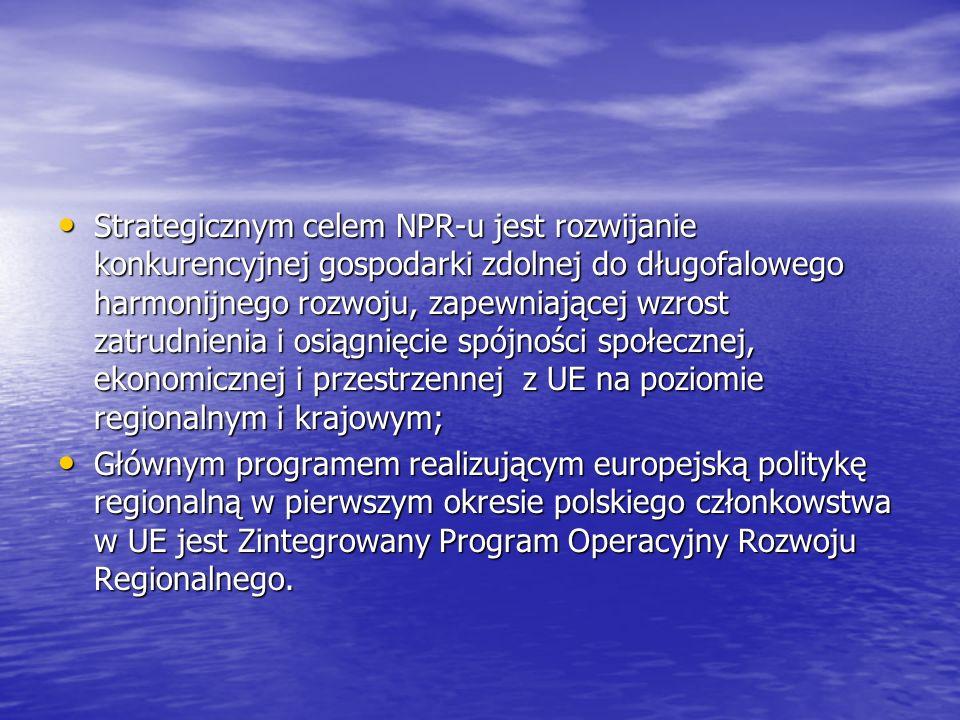 Strategicznym celem NPR-u jest rozwijanie konkurencyjnej gospodarki zdolnej do długofalowego harmonijnego rozwoju, zapewniającej wzrost zatrudnienia i osiągnięcie spójności społecznej, ekonomicznej i przestrzennej z UE na poziomie regionalnym i krajowym;