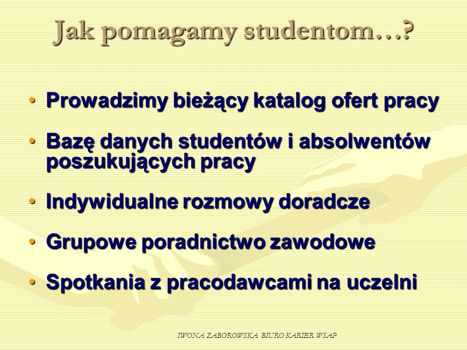 Jak pomagamy studentom…