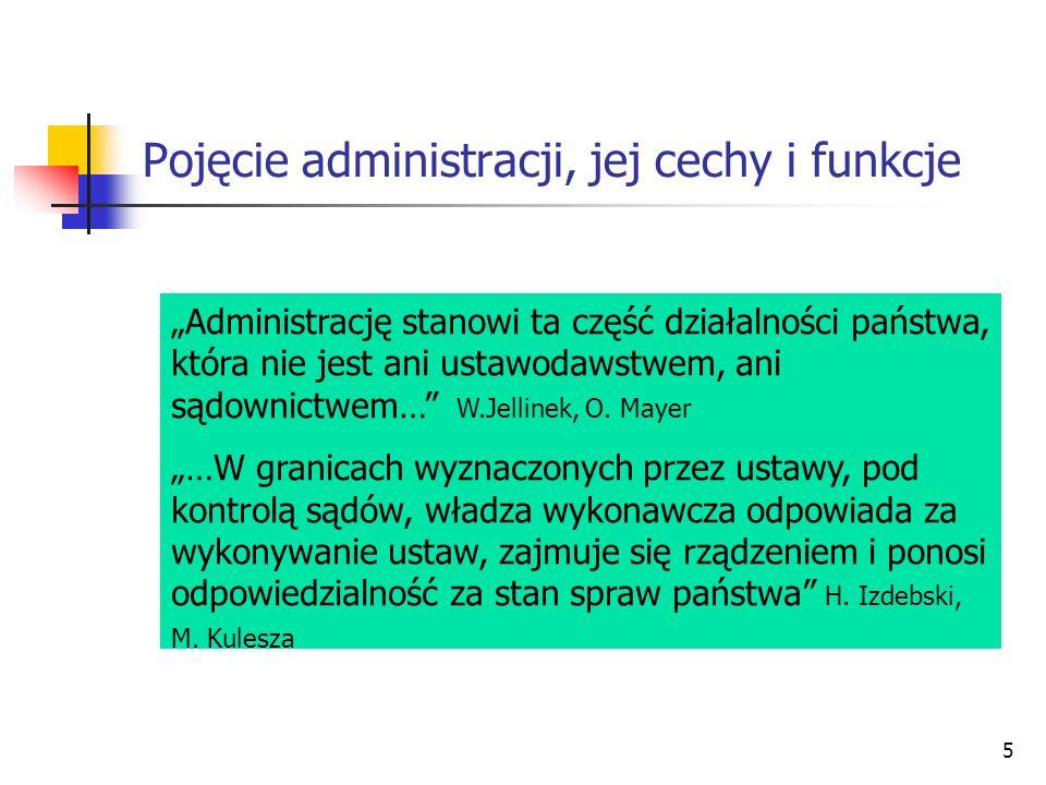 Pojęcie administracji, jej cechy i funkcje
