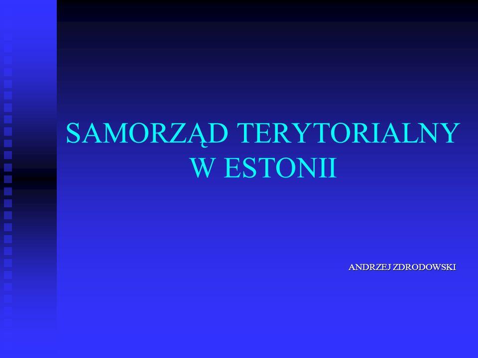 SAMORZĄD TERYTORIALNY W ESTONII